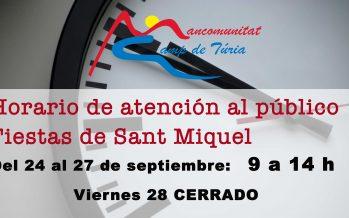HORARIO DE ATENCIÓN AL PÚBLICO DURANTE LAS FIESTAS DE SANT MIQUEL