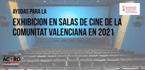 Ayudas a la exhibición en salas de cine de la Comunitat Valenciana 2021